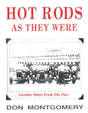 Hot Rods as They Were by Don Montgomery