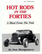 Hot Rods in the Forties by Don Montgomery