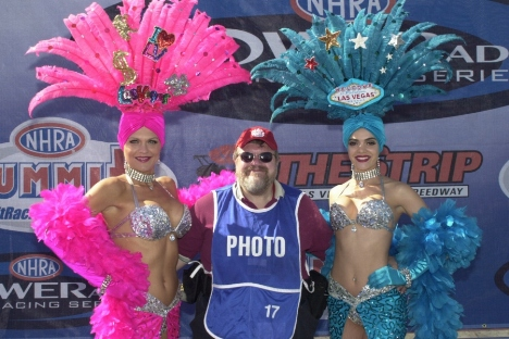As the photo testifies, I had a good time at Las Vegas covering the NHRA race.