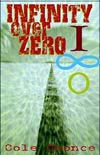 Infinity Over Zero by Cole Coonce