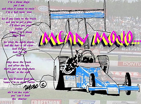 Mean Mojo. Drag racing poetry and art by Tom DeLello