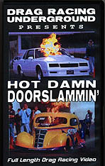 DRU's Hot Damn Doorslammin' delivers the goods.