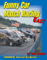 Funny Car Match Racing East book. Click to see the full size image!
